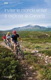 Inviter le monde entier à explorer le Canada - La Commission ...