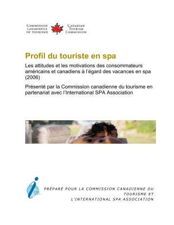 Identifying the Spa Traveler: - La Commission canadienne du ...