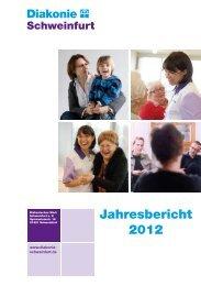 Jahresbericht 2012 (423,33 kb) - Diakonie Schweinfurt