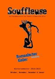 Souffleuse - Die Programmzeitschrift des Theaters im Romanischen Keller, Wintersemester 2014/15