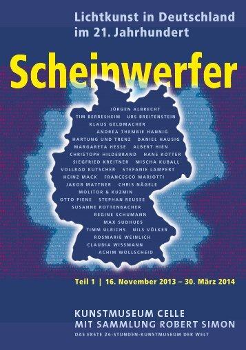 """Kunstmuseum Celle """"Scheinwerfer"""" 16.11.2013 - Klaus Geldmacher"""
