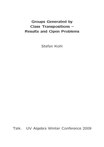 Groups Generated by Class Transpositions – Results and ... - Gap