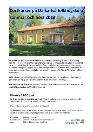 Kortkurser på Dalkarlså folkhögskola sommar och höst 2013