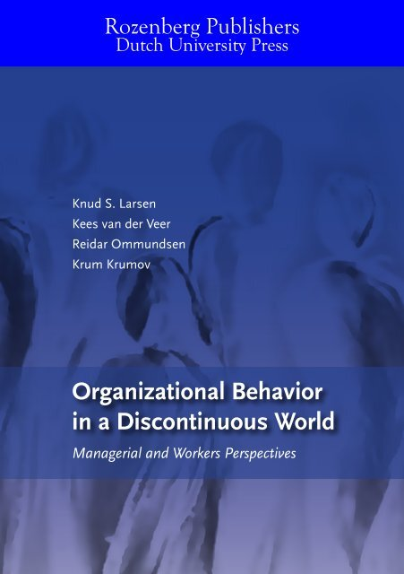 Organizational Behavior in a Discontinuous World