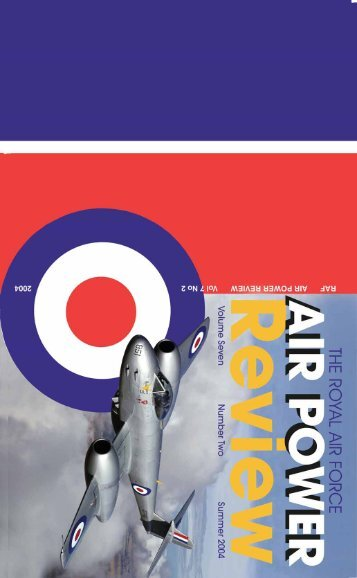 Volume 7 No 2 - Royal Air Force Centre for Air Power Studies