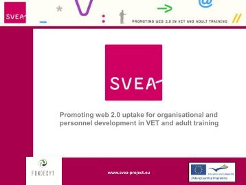 Promoting web 2.0 uptake for organisational and personnel ... - SVEA