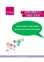 SVEA WEB 2 Linee guida SVEA WEB 2.0 LINEE GUIDA