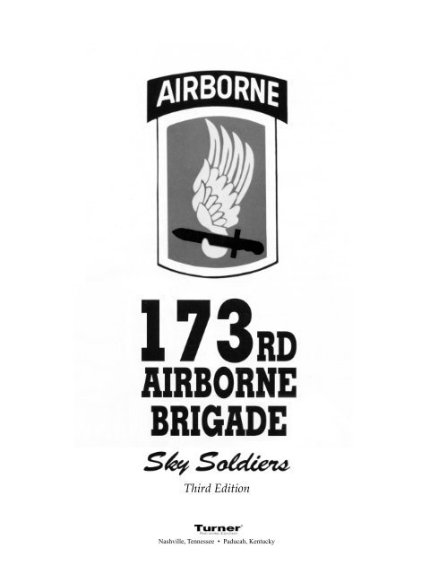 3rd Edition Sky Soldiers - The Society of the 173D Airborne