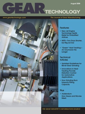 Download the August 2008 Issue in PDF format - Gear Technology ...