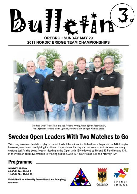 Sweden Open Leaders With Two Matches to Go - Förbundet Svensk ...