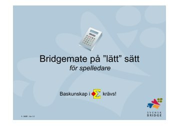 """Bridgemate på """"lätt"""" sätt - Förbundet Svensk Bridge"""