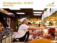 Företagarpanelen – Q1 2012 Skåne län - Svenskt Näringsliv