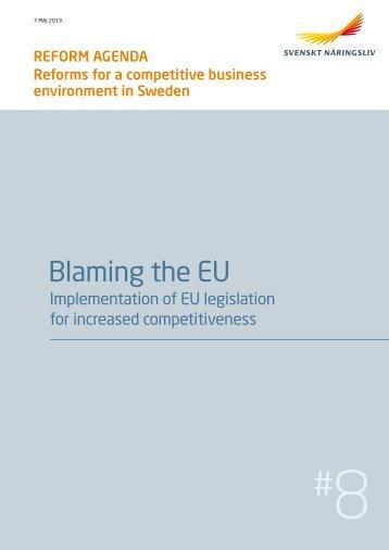 Blaming the EU - Implementation of EU legislation for increased ...