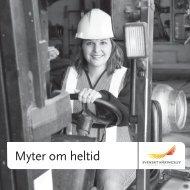 Myter om heltid - Svenskt Näringsliv