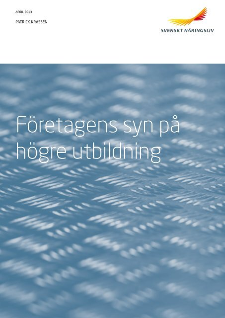 Företagens syn på högre utbildning - Svenskt Näringsliv