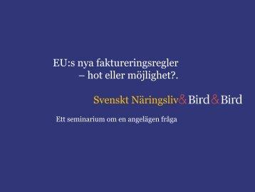 Presentation EU:s nya faktureringsregler 22 nov 2010 - Svenskt ...