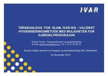 tørkeanlegg for slam, ivar iks – validert ... - Svenskt Vatten