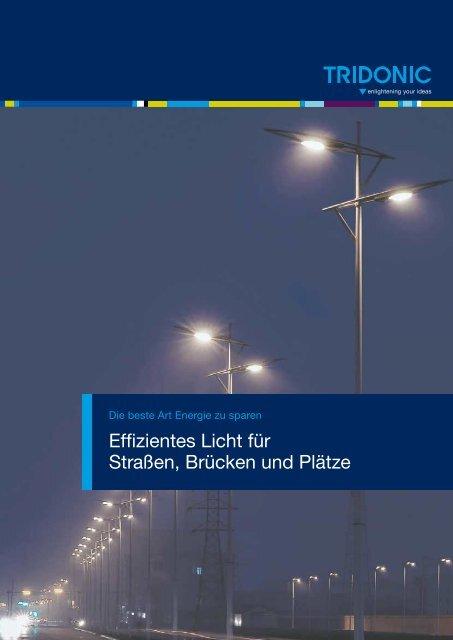 Effizientes Licht für Straßen, Brücken und Plätze