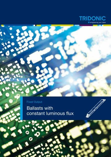 Ballasts with constant luminous flux