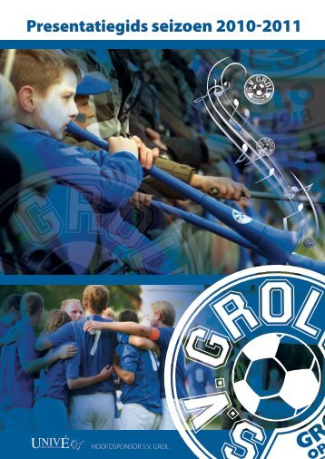 Presentatiegids seizoen 2010-2011 - SV Grol