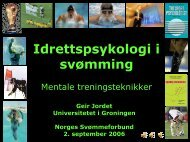 Motivasjon og mental trening i svømming v/Geir Jordet - Norges ...
