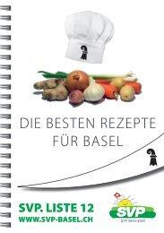DIE BESTEN REZEPTE FÜR BASEL - SVP Basel-Stadt