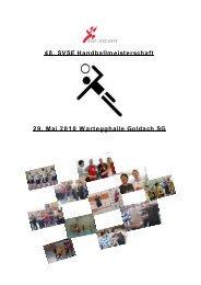 48. SVSE Handballmeisterschaft 29. Mai 2010 Wartegghalle ...
