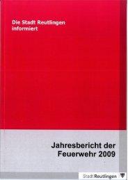Jahresbericht 2009 eBook - Feuerwehr Reutlingen
