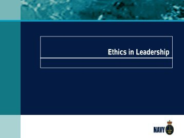 Ethics in Leadership - Royal Australian Navy