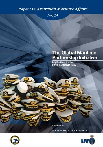 The Global Maritime Partnership Initiative - Royal Australian Navy