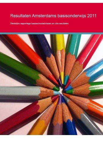 Resultaten Amsterdams Basisonderwijs 2011