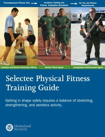 Selectee Physical Fitness Training Guide - CBP.gov