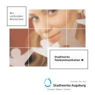 Wir verbinden Menschen - Stadtwerke Augsburg