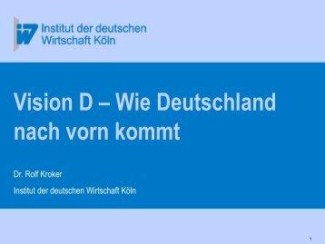 Vision D – Wie Deutschland nach vorn kommt - Sw-cremer.de