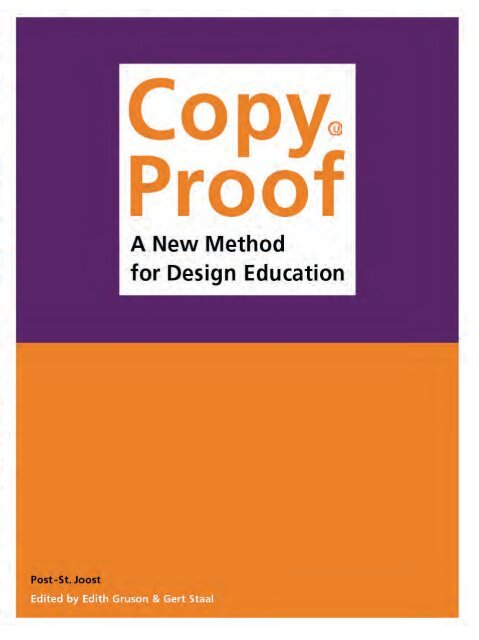 Copyproof, a new method for design education. Edited by