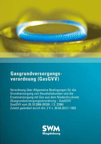 Gasgrundversorgungs- verordnung (GasGVV)
