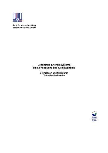 Grundlagen und Strukturen virtueller Kraftwerke - Stadtwerke Unna
