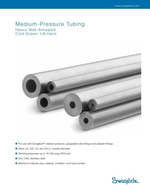 Medium-Pressure Tubing, Heavy-Wall Annealed, Cold     - Swagelok