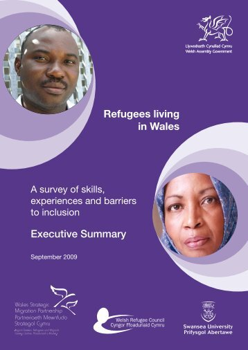 Executive Summary Refugees living in Wales - Swansea University