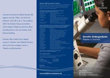 BSc Genetics Programmes e-brochure - Swansea University