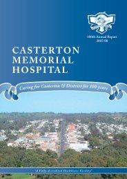 Casterton Memorial Hospital Annual Report 2007/08 - SWARH