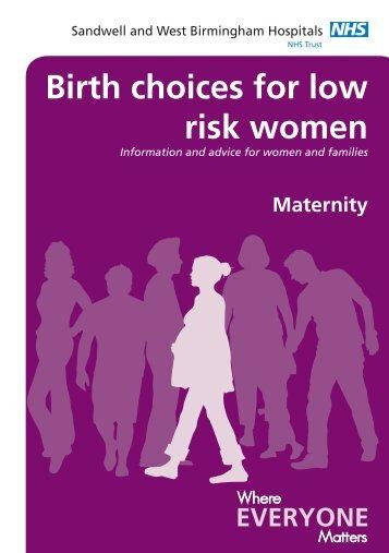 Birth choices for low risk women - Sandwell & West Birmingham ...