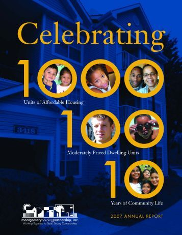 MHP 2007 Annual Report - Montgomery Housing Partnership