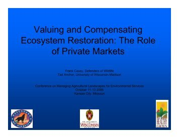 Valuing and Compensating Ecosystem Restoration - Soil and Water ...