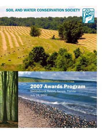 2007 Awards Program - Soil and Water Conservation Society