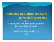 Reducing Radiation Exposure - Southwestern Chapter of the SNM