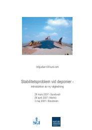 Stabilitetsproblem vid deponier - introduktion av ny vägledning