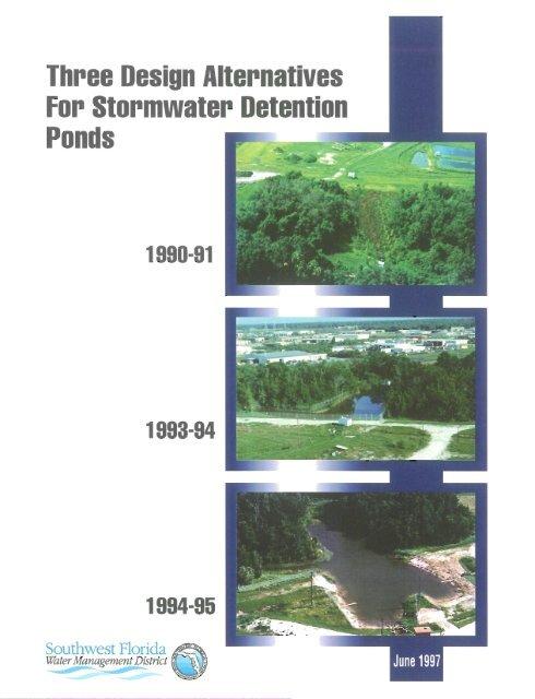 Three Design Alternatives for Stormwater Detention Ponds