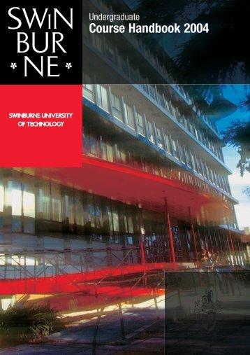 Undergraduate Handbook 2004 - Swinburne University of Technology
