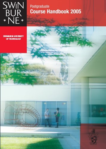 Postgraduate Handbook 2005 - Swinburne University of Technology